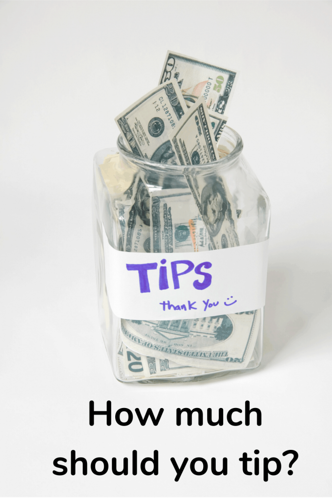 how much should I tip?