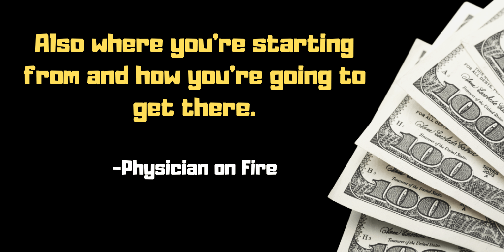 physican on fire financial goals