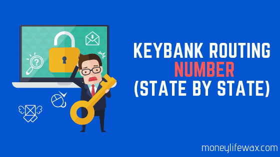 Find Your KeyBank Routing Number Fast (By State)