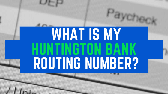 huntington banks routing number